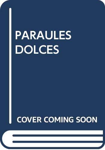 9788484701323: PARAULES DOLCES