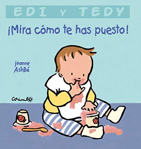 9788484701620: MIRA COMO TE HAS PUESTO (Edi y Tedy)