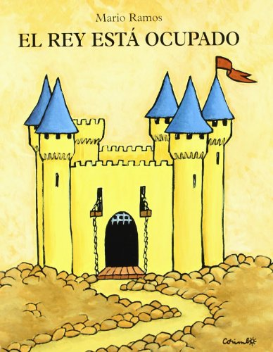 9788484702412: El Rey Esta Ocupado/ The King Is Busy (Spanish Edition)