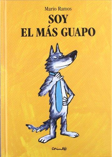 9788484702467: SOY EL MAS GUAPO