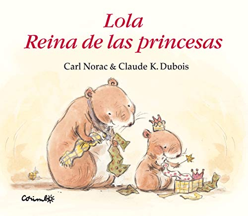 9788484702801: Lola Reina De Las Princesas / Lola, Queen Bee (Spanish Edition)