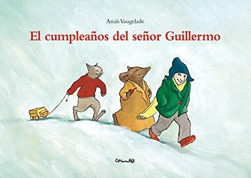 9788484703204: El cumpleaños del señor Guillermo