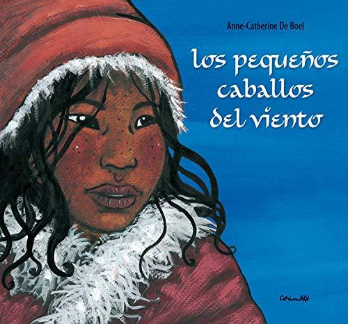 9788484703600: Los pequenos caballos del viento/ Small Wind Horse (Spanish Edition)