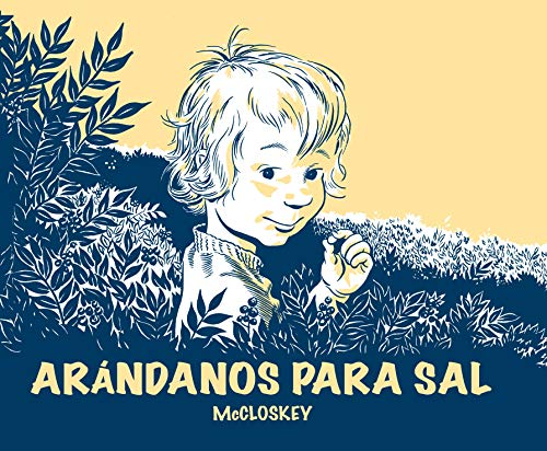 9788484703662: Arandanos para Sal (Álbumes ilustrados)