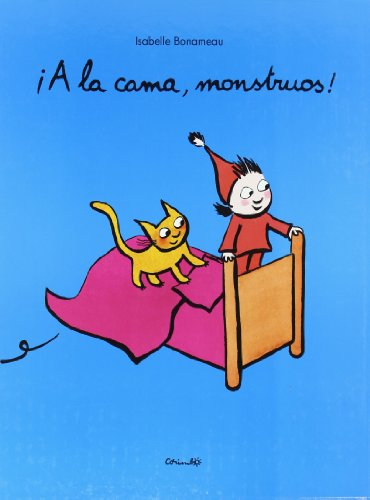 9788484703747: A la cama, monstruos! / Go to Bed, Monster! (Spanish Edition)