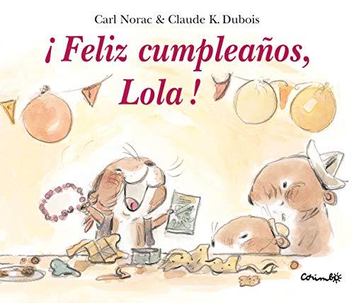 9788484703808: Feliz cumpleaños, Lola