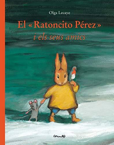 9788484703853: El ratoncito Pérez y sus amigos (CORIMBO CASTILLAN)