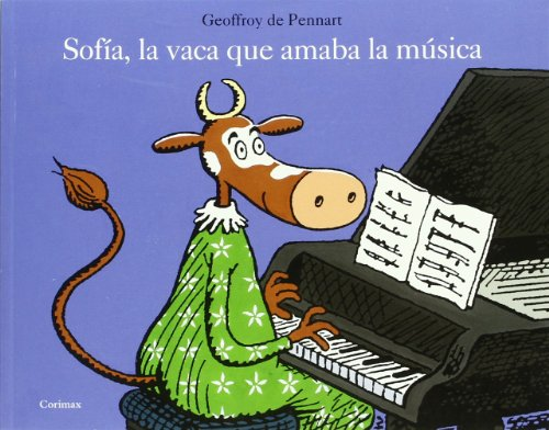 9788484704249: Sofia la vaca que amaba la musica (Spanish Edition)