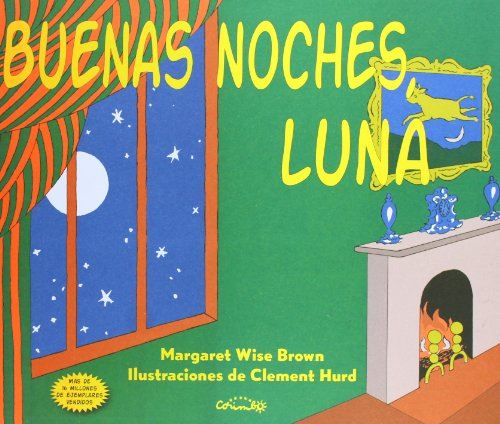 9788484704737: Buenas Noches Luna (Spanish edition of Goodnight Moon