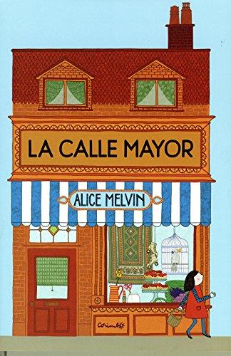 9788484705185: La calle mayor (Spanish Edition)