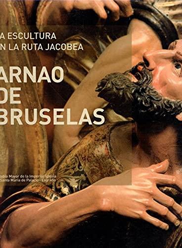 9788484711049: La escultura en la ruta jacobea: arnao de Bruselas