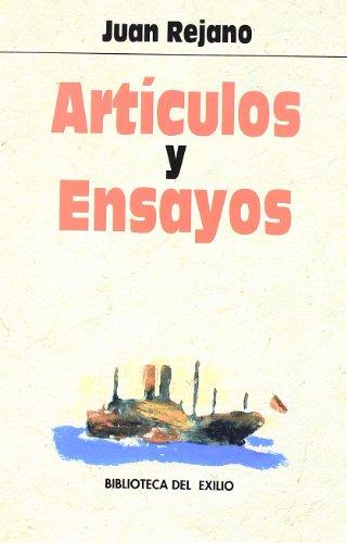 ArtÃculos y ensayos (Biblioteca del exilio): Juan Rejano