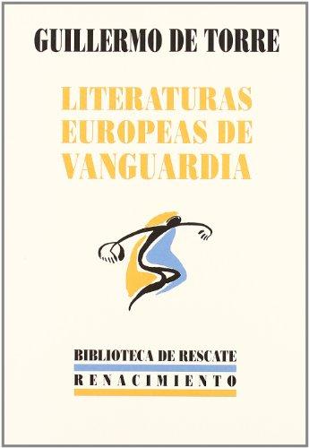 9788484720256: Literaturas Europeas De Vanguar (Biblioteca de Rescate)