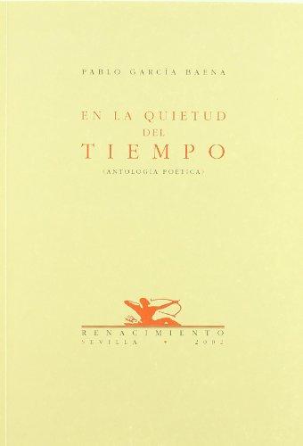 9788484720355: La Quietud del Tiempo: Antologia Poetica