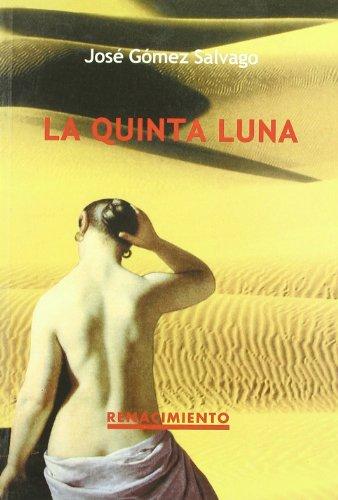 9788484720485: La Quinta Luna