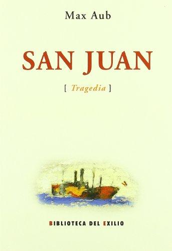9788484721215: San Juan (Tragedia). Edicion, E (Biblioteca del Exilio)