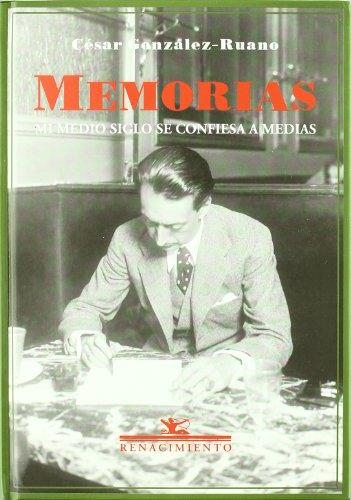 9788484721512: Memorias: Mi medio siglo se confiesa a medias (Biblioteca de la Memoria) (Spanish Edition)