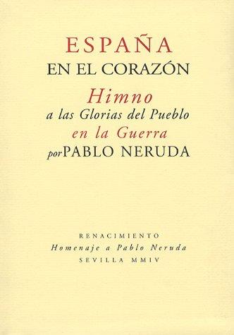 9788484721697: España en el corazón. Himno a las Glorias del Pueblo en la Guerra