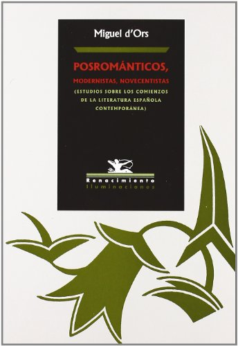9788484721741: Posromanticos Modernistas Nov (Iluminaciones)