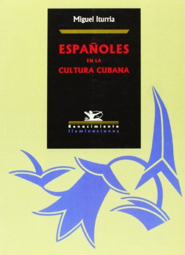 9788484721895: Españoles en la cultura cubana (Spanish Edition)