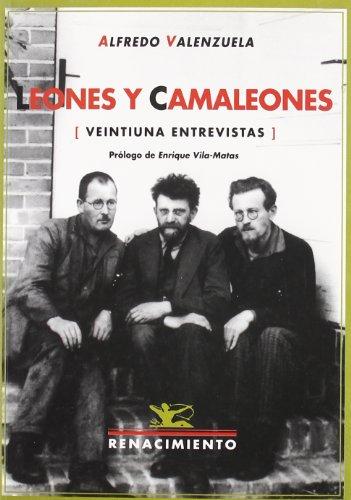 9788484722045: Leones Y Camaleones (Veintiuna (Otros títulos)