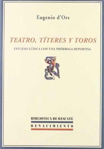 9788484722663: Teatro Titeres Y Toros