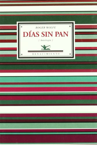 9788484723011: Dias Sin Pan (Antologia). Selec (Antologías)