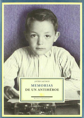 Memorias de un antihéroe - Salvago, Javier