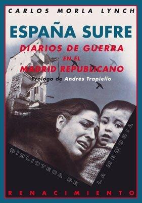 9788484723929: España sufre : diarios de guerra en el Madrid republicano, 1936-1939