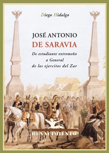 José Antonio de Saravia. De estudiante extremeño: Hidalgo, Diego