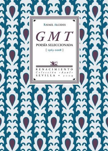 9788484724346: Gmt Poesia Seleccionada 1963-2008 (Azul)