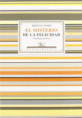 9788484724575: El Misterio De La Felicidad, Antologías