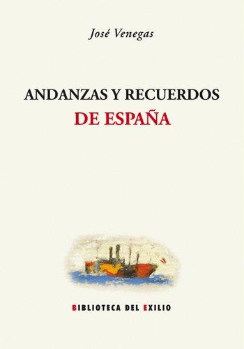 ANDANZAS Y RECUERDOS: VENEGAS,JOSE