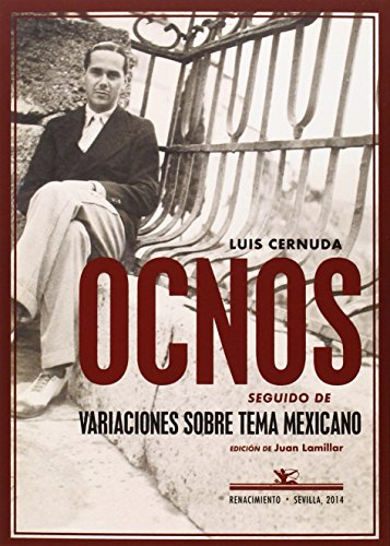 9788484725060: Ocnos. Seguido de Variaciones sobre tema mexicano. Prólogo de Juan Lamillar. Diseño de cubierta de Alfonso Meléndez.