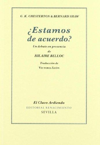 9788484725244: Estamos De Acuerdo: Un debate en presencia de Hilaire Belloc (El Clavo Ardiendo)