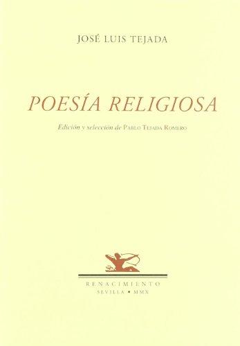 POESíA RELIGIOSA: JOSé LUIS TEJADA