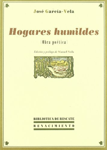 9788484725893: Hogares Humildes (Biblioteca de Rescate)
