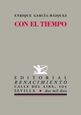9788484725916: Con El Tiempo (Calle del Aire)