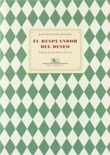 9788484726166: Resplandor Del Deseo,El (Poesía Universal)