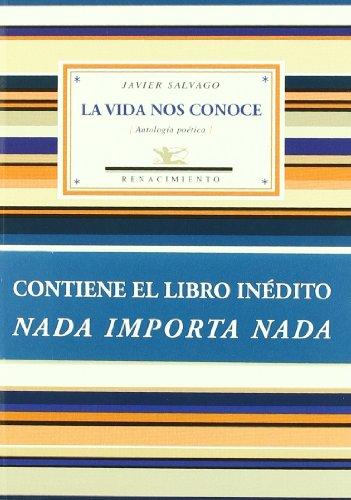 9788484726401: Vida Nos Conoce,La (Antologías)