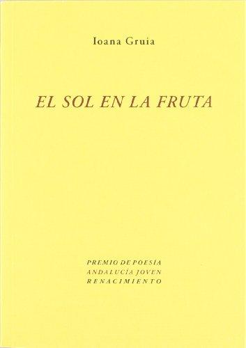 9788484726630: El sol en la fruta
