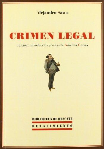 9788484727262: Crimen legal (Biblioteca de Rescate)