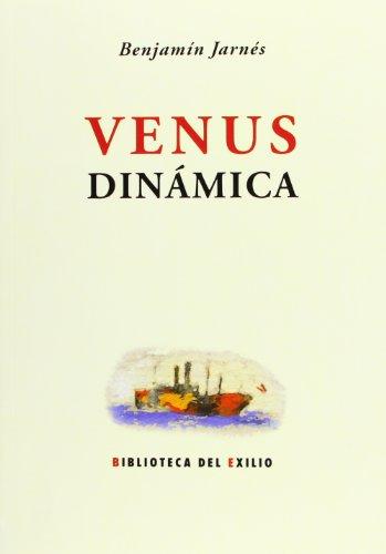 9788484727538: Venus Dinámica (Biblioteca del Exilio)