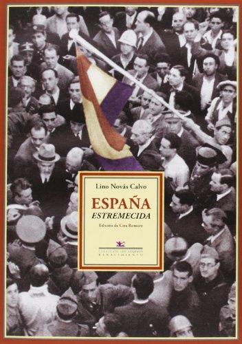 9788484727743: España Estremecida. Crónicas En La Revista Orbe (Los Viajeros)