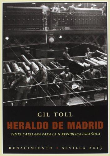 9788484727798: Heraldo de Madrid: tinta catalana para la II República española