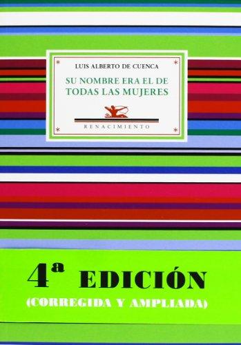 9788484727804: Su Nombre Era El De Todas Las Mujeres Y Otros Poemas De Amor Y Desamor - 4ª Edición (Antologías)