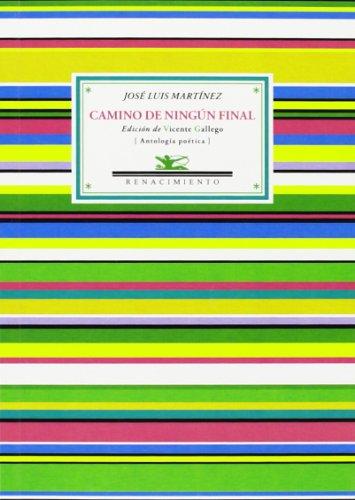 9788484728122: Camino De Ningún Final (Antologías)