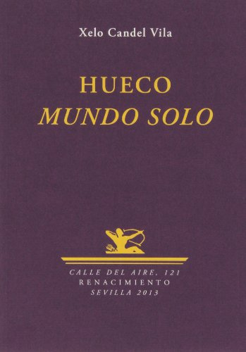 9788484728184: Hueco. Mundo Solo (Calle del Aire)