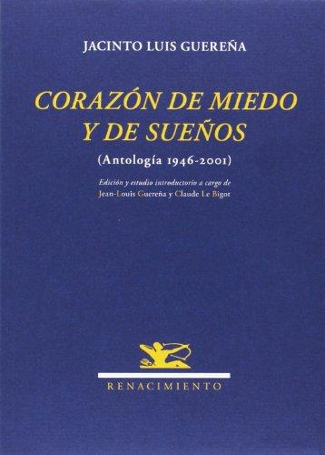 9788484728245: Coraz�n de miedo y de sue�os: (Antolog�a 1946-2001)