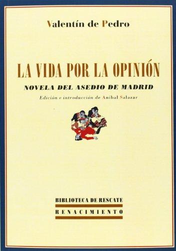 9788484728412: La vida por la opinión